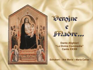 """Dante Alighieri                             """"La Divina Commedia""""             Canto XXXIII"""