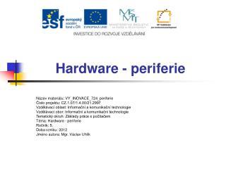 Hardware - periferie