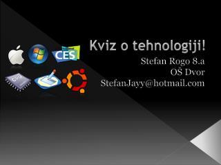 Kviz o tehnologiji!