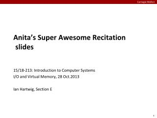 Anita�s Super Awesome Recitation slides