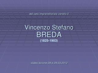 V.S. Breda: un percorso professionale nella infrastrutturazione del territorio.
