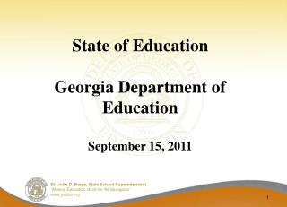 State of Education  Georgia Department of Education  September 15, 2011