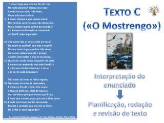 Texto C  («O Mostrengo»)