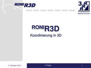 RONI R3D