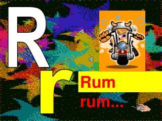 Rum rum...