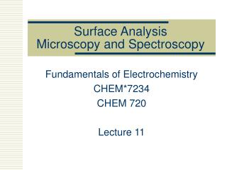 Surface Analysis Microscopy and Spectroscopy