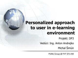 Personalized approach  to user in e-learning environment
