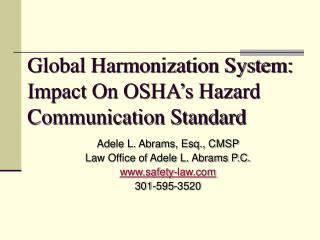 Global Harmonization System: Impact On OSHA�s Hazard Communication Standard