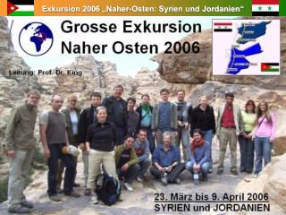 Exkursion 2006  Naher-Osten: Syrien und Jordanien