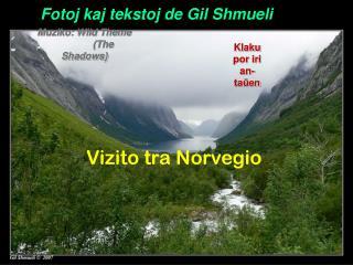Fotoj kaj tekstoj de Gil Shmueli