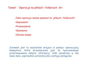 Temat:   Operacje na plikach i folderach  str.
