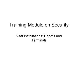 Training Module on Security