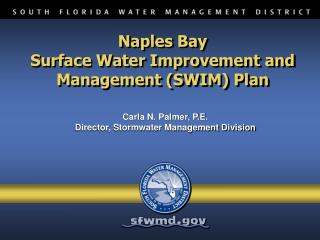 Naples Bay  Surface Water Improvement and Management (SWIM) Plan