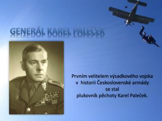 generál Karel Paleček