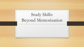 Study Skills: Beyond Memorization