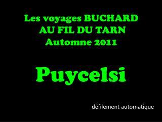 Les voyages BUCHARD  AU FIL DU TARN Automne 2011