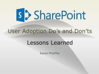 User Adoption Do's and Don'ts