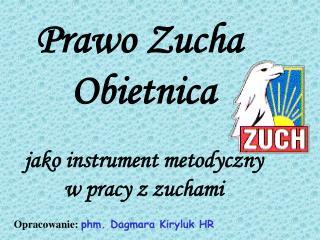 Prawo Zucha  Obietnica jako instrument metodyczny w pracy z zuchami