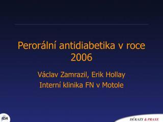 Perorální antidiabetika v roce 2006