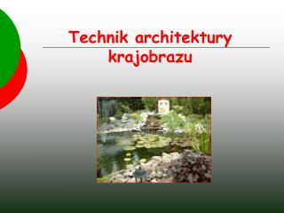 Technik architektury krajobrazu
