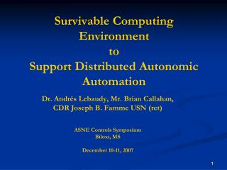 Survivable Computing Environment  to  Support Distributed Autonomic Automation