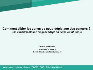 Youcef MOUHOUB Référent santé précarité Comité Départemental des Cancers 93