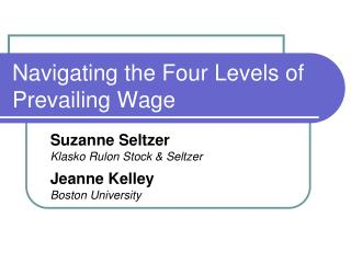 Navigating the Four Levels of Prevailing Wage