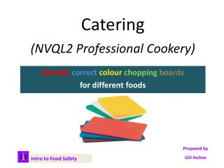 Catering (NVQL2 Professional Cookery)
