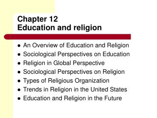 Chapter 12 Education and religion