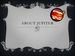 about Jupiter