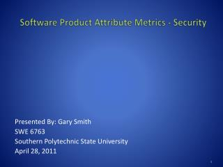 Software Product Attribute Metrics - Security