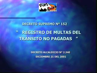 DECRETO SUPREMO N  152