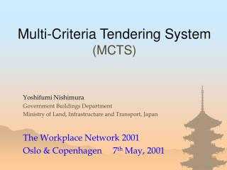 Multi-Criteria Tendering System MCTS