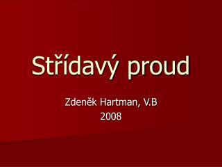St?�dav� proud