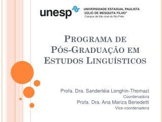 Programa de  Pós-Graduação em  Estudos Linguísticos