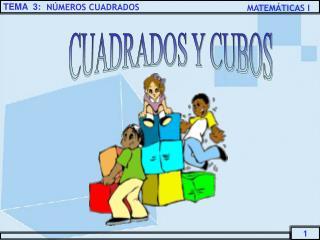 CUADRADOS Y CUBOS