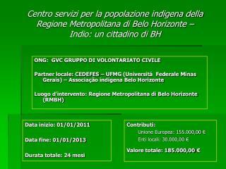 ONG:  GVC GRUPPO DI VOLONTARIATO CIVILE