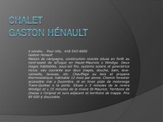 Chalet  Gaston Hénault