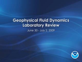 Geophysical Fluid Dynamics Laboratory Review