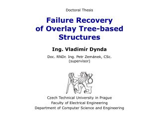 Failure Recovery of Overlay Tree-based Structures