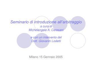 Milano 15 Gennaio 2005