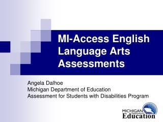 MI-Access English Language Arts Assessments