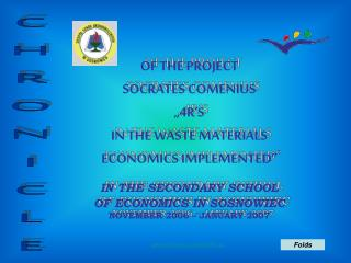 OF THE PROJECT SOCRATES COMENIUS �4R�S IN THE WASTE MATERIALS ECONOMICS IMPLEMENTED�