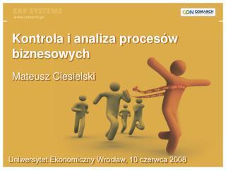 Uniwersytet Ekonomiczny Wrocław, 10 czerwca 2008