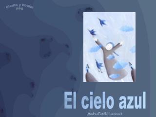 El cielo azul