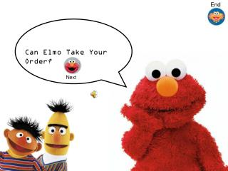 Can Elmo Take Your Order?
