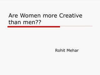 Are Women more Creative than men