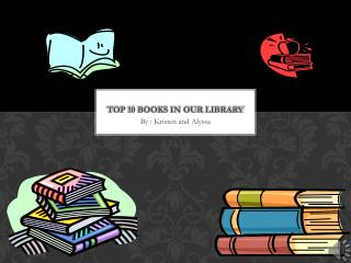 Top 10 books in our library