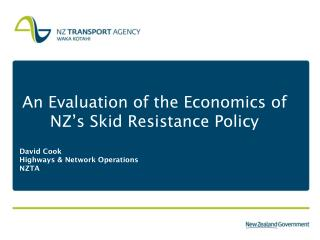 An Evaluation of the Economics of NZ's Skid Resistance Policy