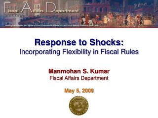 Response to Shocks: Incorporating Flexibility in Fiscal Rules